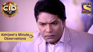 Your Favorite Character | Abhijeet's Minute Observations | CID