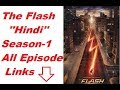 The Flash (Hindi Dubbed) || Season-1 || All Episodes Links In The Description
