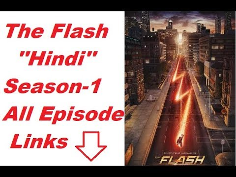 Download The Flash (Hindi Dubbed) || Season-1 || All Episodes Links In The Description