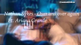 Nathan Sykes - Over And Over Again ft. Ariana Grande Lyrics