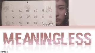 Gambar cover WOODZ - 'meaningless(아무의미)' LYRICS [HAN|ROM|ENG COLOR CODED] 가사