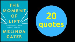 20 Quotes | The Moment of Lift