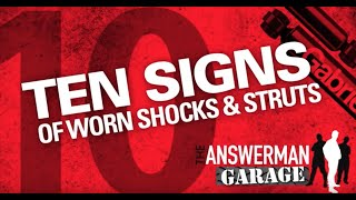 Top Ten Signs of Worn Shocks and Struts