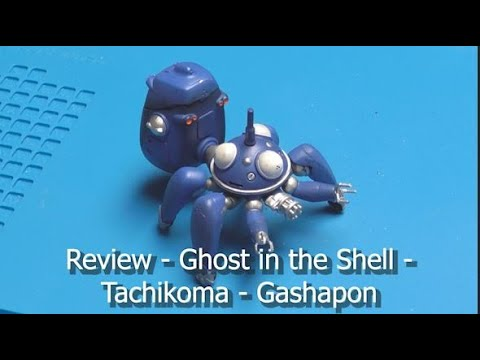 REVIEW - Ghost in the Shell - Tachikoma - Gashapon