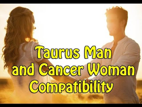 Taurus man in love with cancer woman