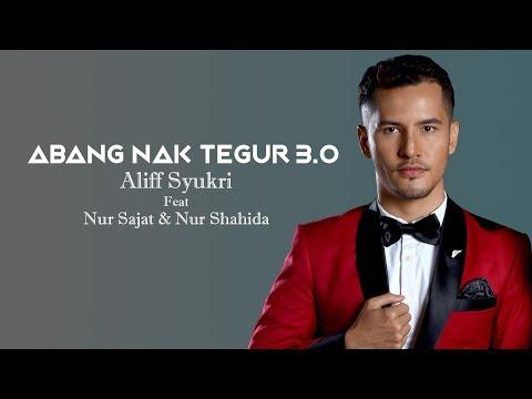 Abang Nak Tegur 3.0 - Aliff Syukri feat Sajat & Shahida