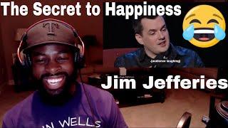 Jim Jefferies   The Secret to Happiness   E Dewz Reacts