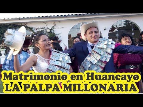 MATRIMONIO MILLONARIO CON PALPA EN PILCOMAYO - HUANCAYO