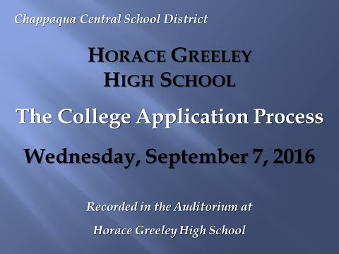 Horace Greeley High School -- College Application Process -- September 7, 2016