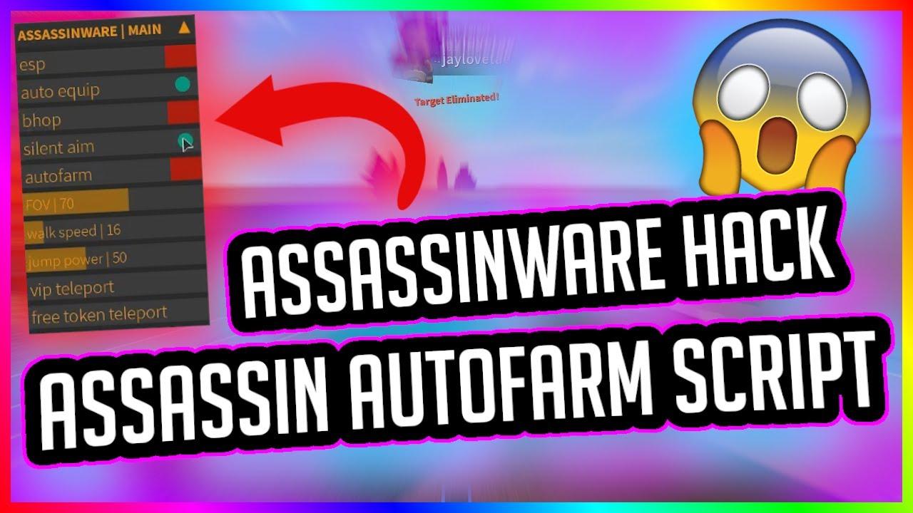 Assassin Script Hack Assassinware Script Exploit Hack 2020
