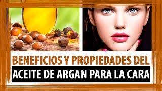 PROPIEDADES Y BENEFICIOS DEL ACEITE DE ARGAN PARA LA CARA