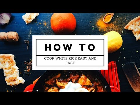 How To Properly Cook White Rice Fast and Easy!