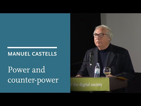 Manuel Castells: Power and counter-power in the digital society