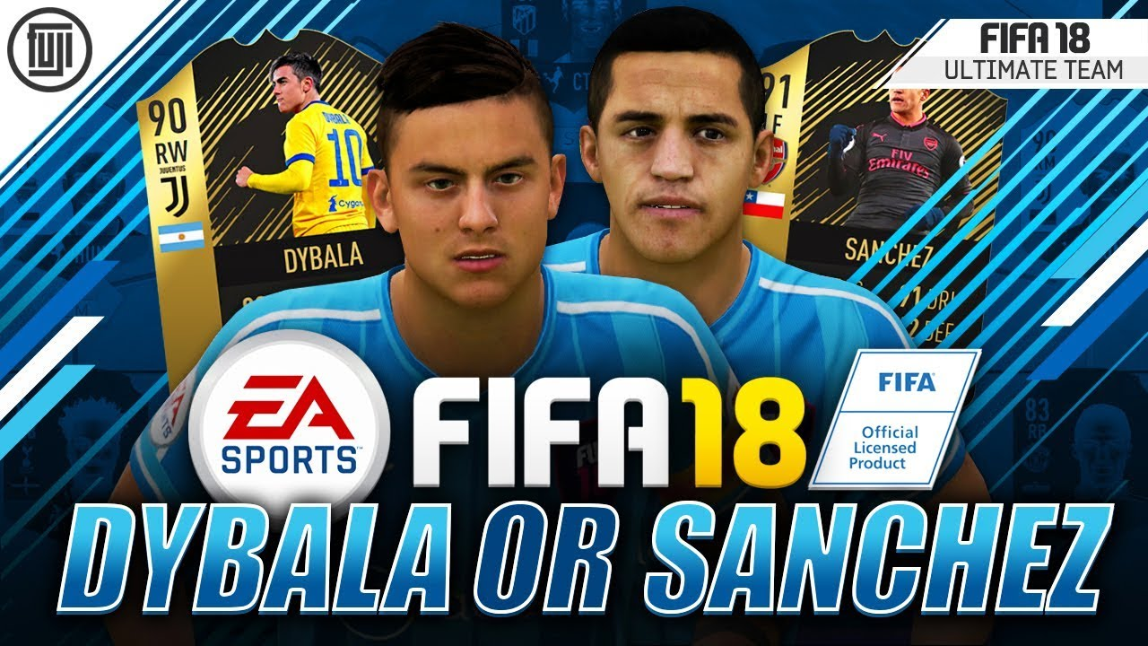Dybala Or  Sanchez The Face Off Fifa  Ultimate Team