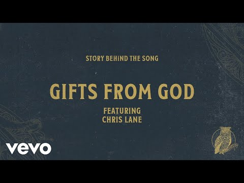 Chris Tomlin - Gifts From God ft. Chris Lane (Song Story)