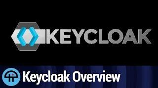 Keycloak Overview