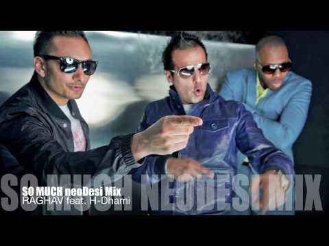 So Much - neoDesi Remix - Raghav feat. H-Dhami