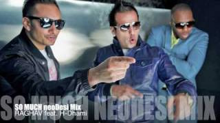 So Much - neoDesi Remix - Raghav feat. H-Dhami