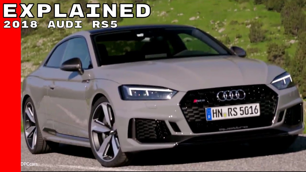 2018 audi rs5.  rs5 2018 audi rs5 explained with audi rs5
