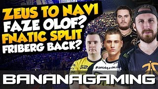 CS:GO News & Rumors - Zeus back to NaVi, Friberg is Back, FaZe Olof & more
