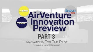 2017 AirVenture Innovation Preview Part 3 (Other)