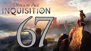 Dragon Age: Inquisition - Gameplay Walkthrough Part 67: A Betrayal Unveiled