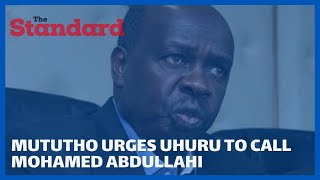 Mututho urges President Uhuru to seek advice from Somali President on how to deal with corruption