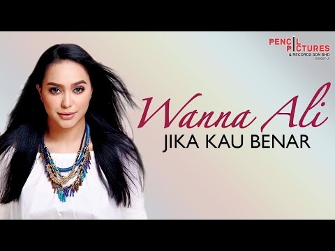 Wanna Ali - Jika Kau Benar (Official Lyric Video)