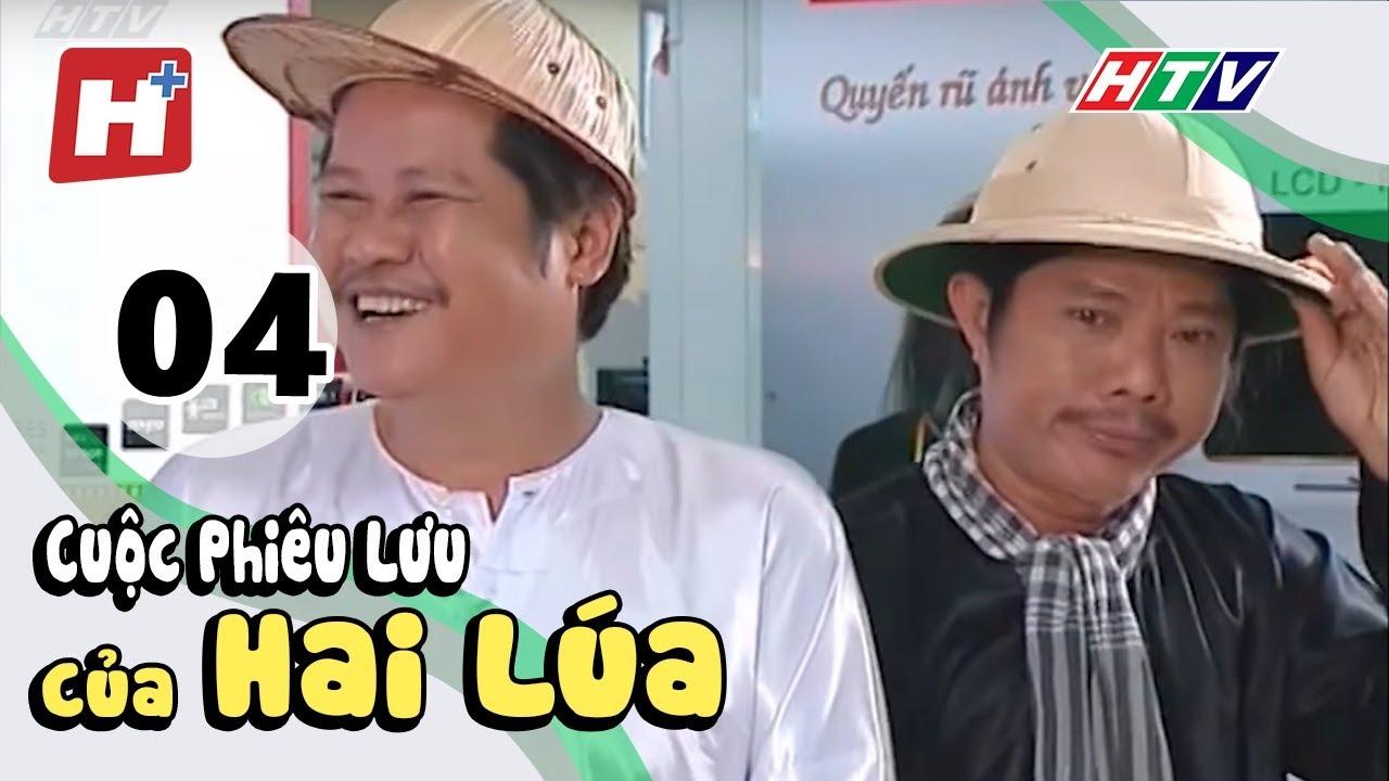 Cuộc Phiêu Lưu Của Hai Lúa – Tập 04 | HTV Phim Hài Việt Nam Hay Nhất 2018