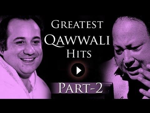 Greatest Qawwali Hits Songs - Part 2 - Nusrat Fateh Ali Khan - Rahat Fateh Ali Khan