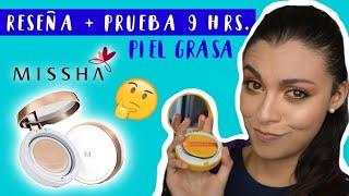 FUNCIONA EN PIEL GRASA? MISSHA BASE MAGIC CUSHION MOISTURE | RESEÑA + PRUEBA 9 HORAS! 😱 | KAREN GUP