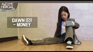 나하은(Na Haeun) - 던(DAWN)  MONEY  Dance Cover