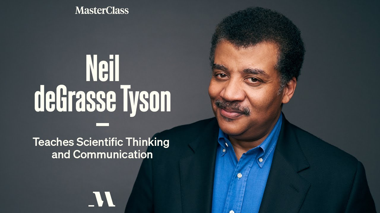 Neil deGrasse Tyson Teaches Scientific Thinking and Communication | Official Trailer | MasterClass