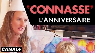 L'anniversaire - Connasse
