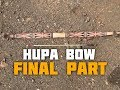 Hupa/Yurok Style Bow (Part 6 of 6)