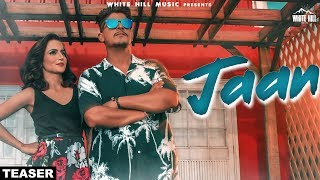 Jaan (Teaser) Shubh Dhaliwal | Rel. on 29th Sep | White Hill Music