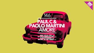 Paul C & Paolo Martini - Amore (DJ Chus Iberican Remix) [Great Stuff]