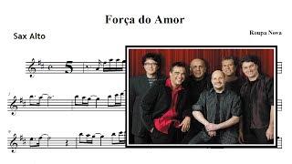 A força do Amor - Roupa Nova (Partitura & Playback SAX ALTO)