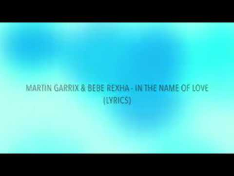 In the name of love lyrics Bebe Rexha...