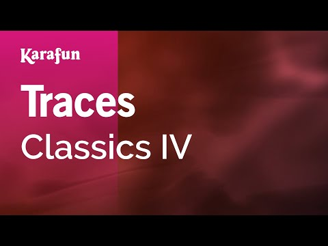 Karaoke Traces - Classics IV *