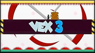 Vex 3 - Game Walkthrough (full)