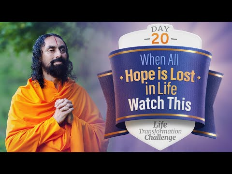 When All Hope is Lost in Life - Watch This | Life Transformation Challenge Day 20