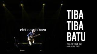 LIVE Tiba Tiba Batu - Efek Rumah Kaca at KICKFEST XIII Malang 2019