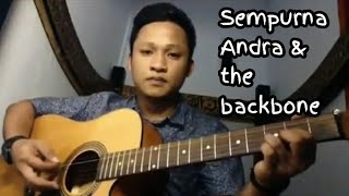 Download Sempurna_Andra & the backbone (Ebhyt)