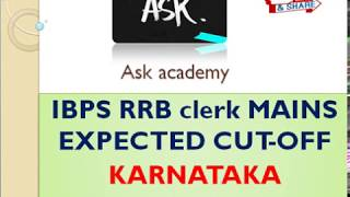 STATE-WISE RRB CLERK MAINS EXPECTED CUT-OFF || KARNATAKA