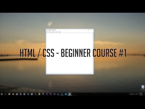 HTML / CSS - Beginner Course - #1 HTML Introduction
