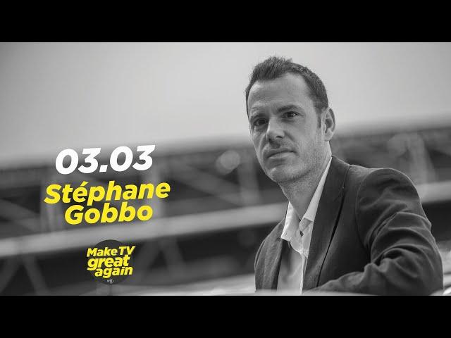 Make TV Great Again S1 E27 - Tonight  Stéphane Gobbo