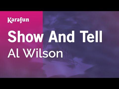 Karaoke Show And Tell - Al Wilson *