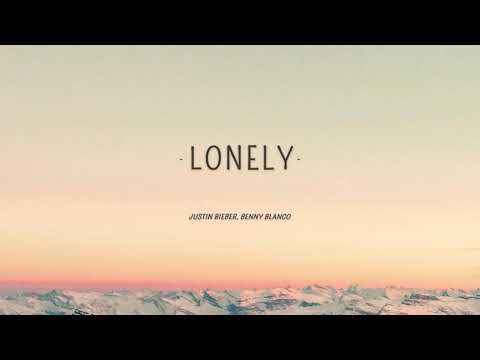 [1 Hour] Justin Bieber - Lonely (Lyrics) ft. benny blanco