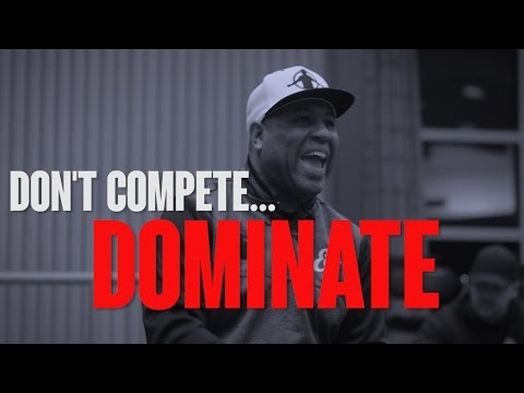 TGIM | DON'T COMPETE…DOMINATE